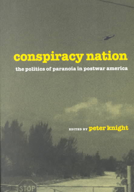 Conspiracy Nation By Knight, Peter (EDT)